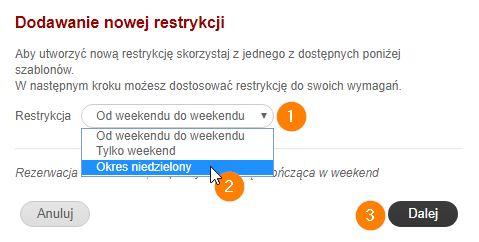 Dodawanie nowej restrykcji - długie weekendy
